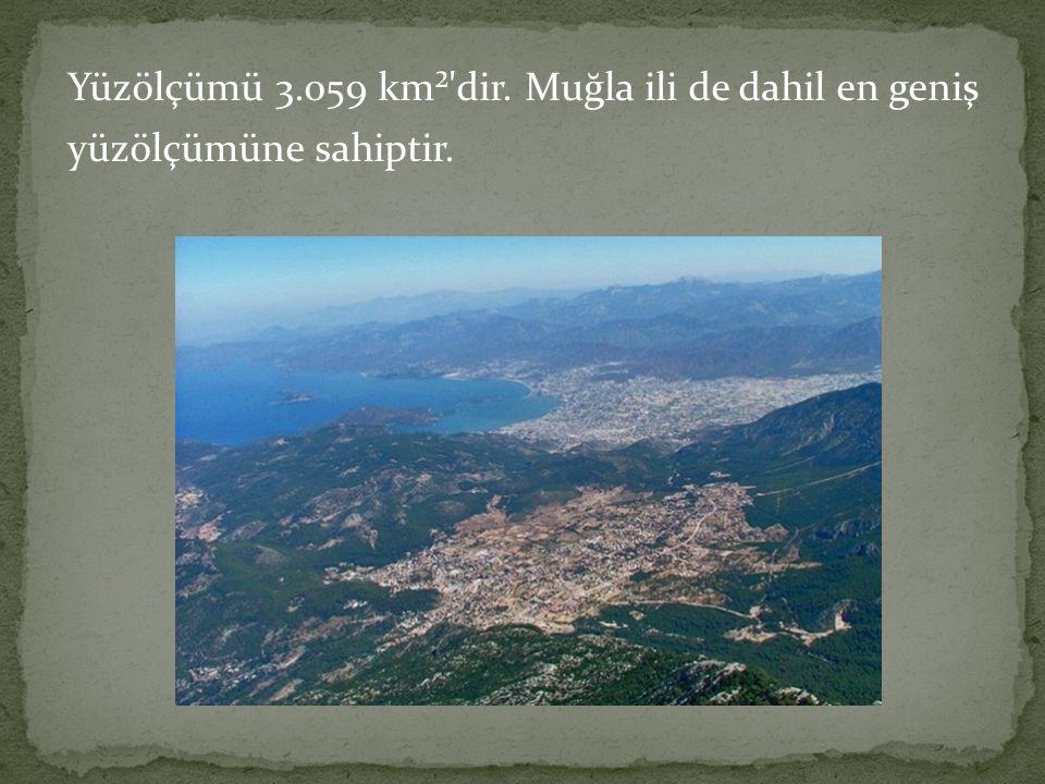 Yüzölçümü 3.059 km² dir. Muğla ili de dahil en geniş yüzölçümüne sahiptir.