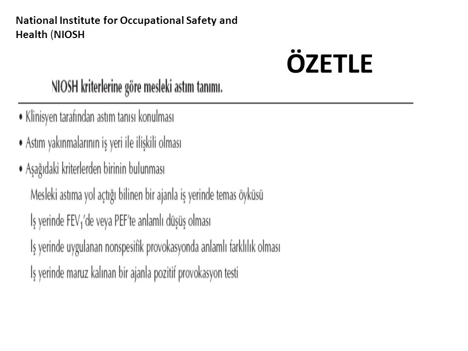 National Institute for Occupational Safety and Health (NIOSH ÖZETLE