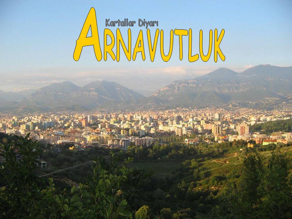 Balkanlar'da Osmanlı'dan en son kopan toprak parçası Arnavutluk.