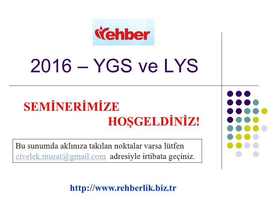 2016 – YGS ve LYS SEMİNERİMİZE HOŞGELDİNİZ.