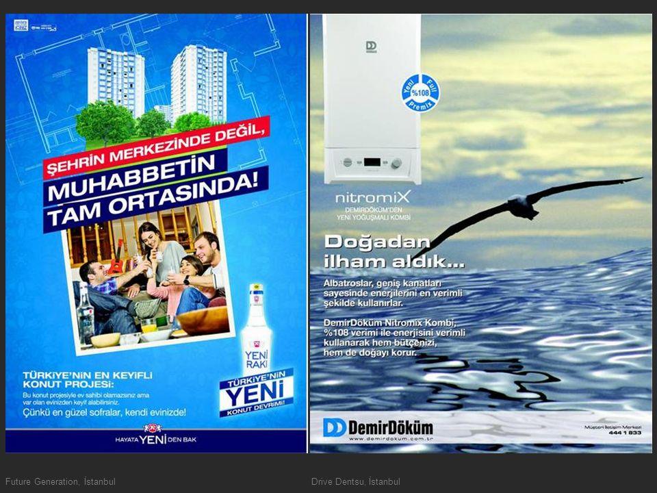 Future Generation, İstanbulDrive Dentsu, İstanbul