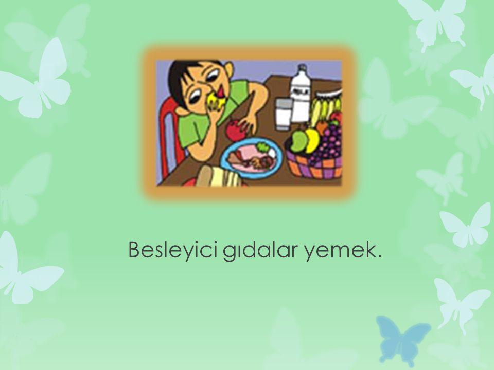 Besleyici gıdalar yemek.