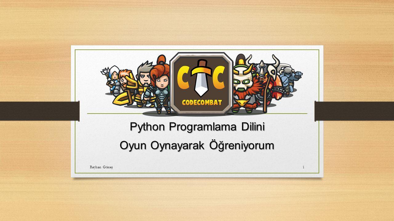 . Python Programlama Dilini Oyun Oynayarak Öğreniyorum Reyhan Güneş1