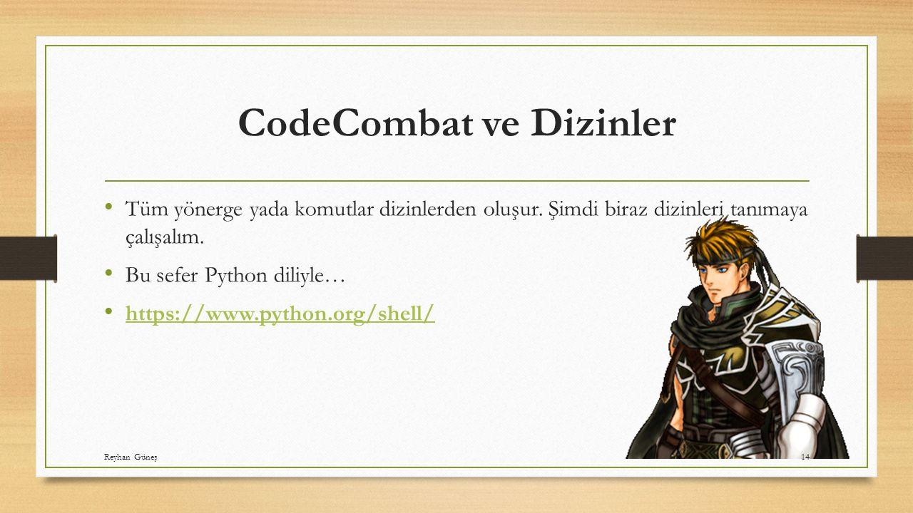 CodeCombat ve Dizinler Tüm yönerge yada komutlar dizinlerden oluşur.