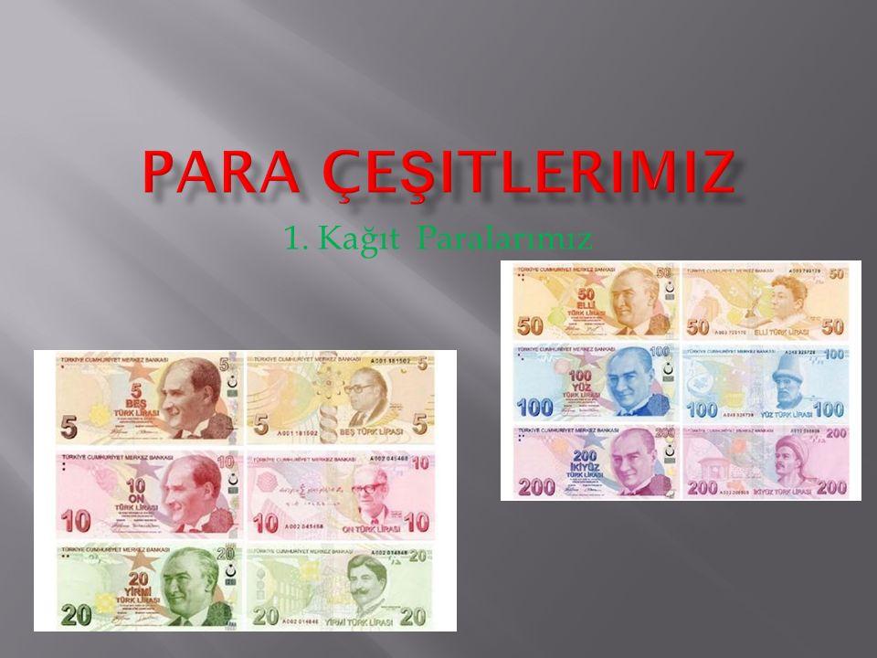 1. Kağıt Paralarımız