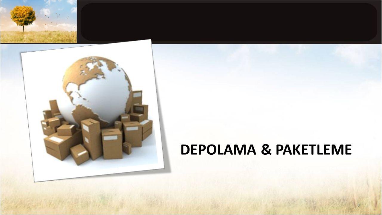 DEPOLAMA & PAKETLEME 8