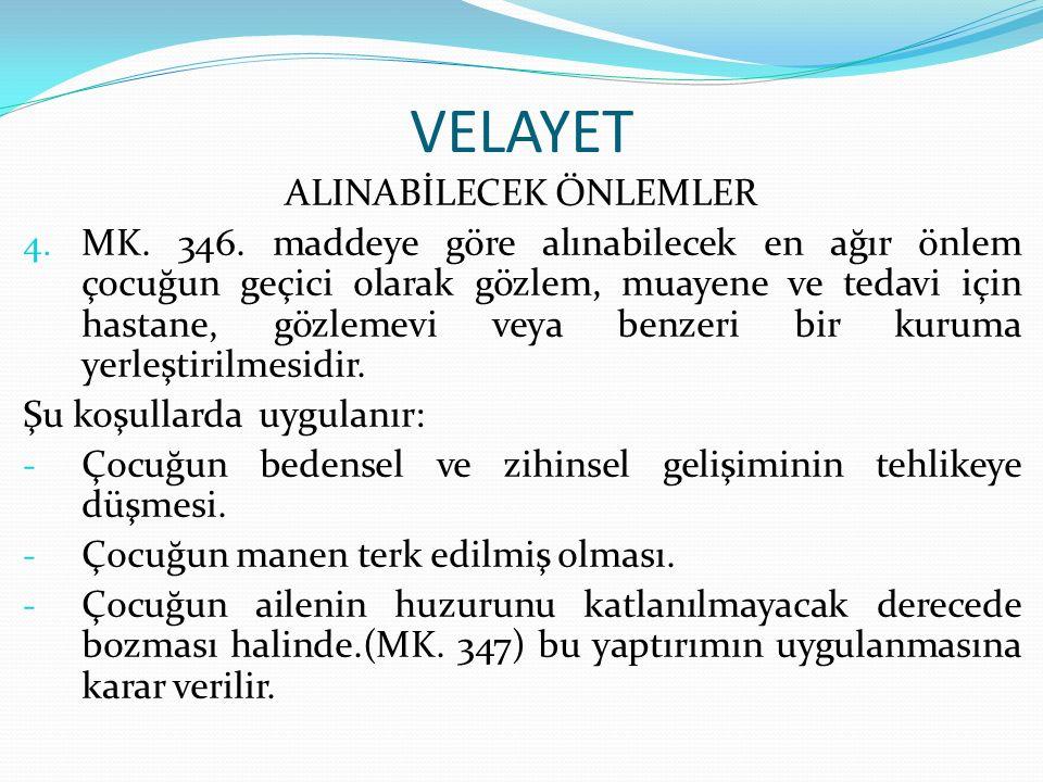 VELAYET ALINABİLECEK ÖNLEMLER 4.MK. 346.