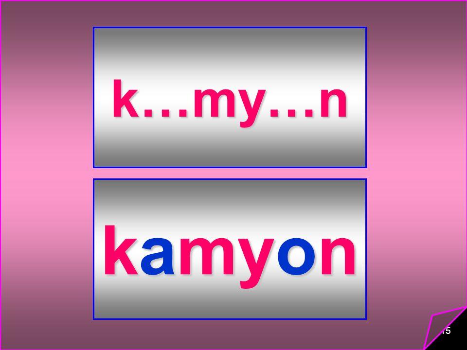 15 k…my…n kamyon