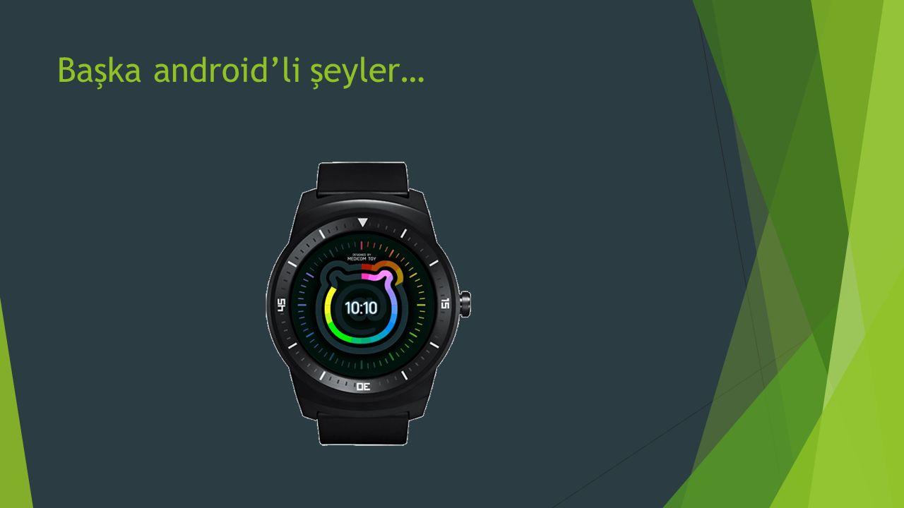 Başka android'li şeyler…