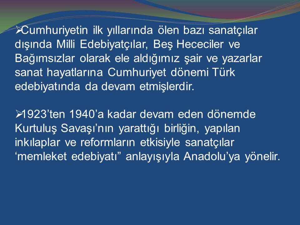 NURULLAH ATAÇ (1898-1957)  Deneme ve eleştiri türünde usta bir isimdir.
