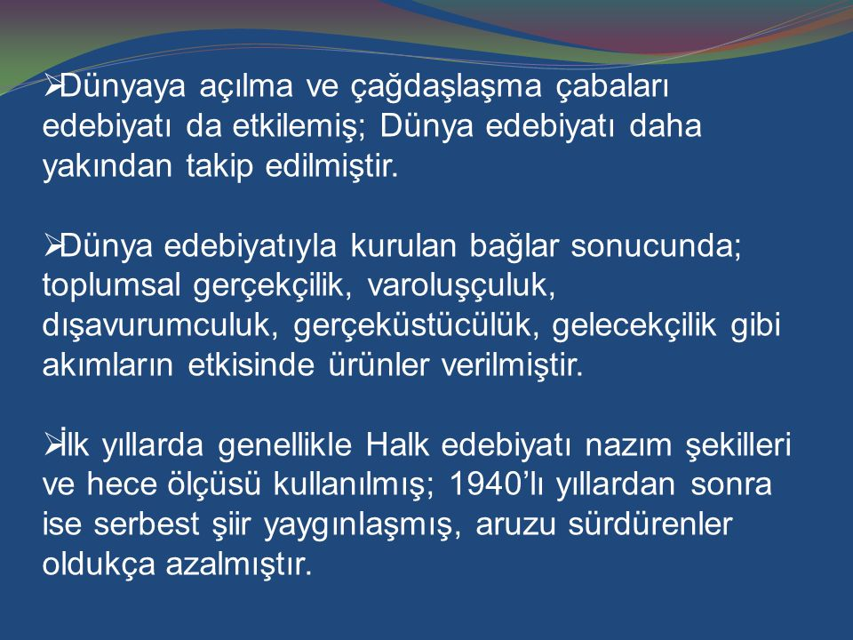 TOPLUMSAL GERÇEKÇİLER  Nazım Hikmet, Sabahattin Ali, Kemal Tahir, Orhan Kemal, Yaşar Kemal, Aziz Nesin.
