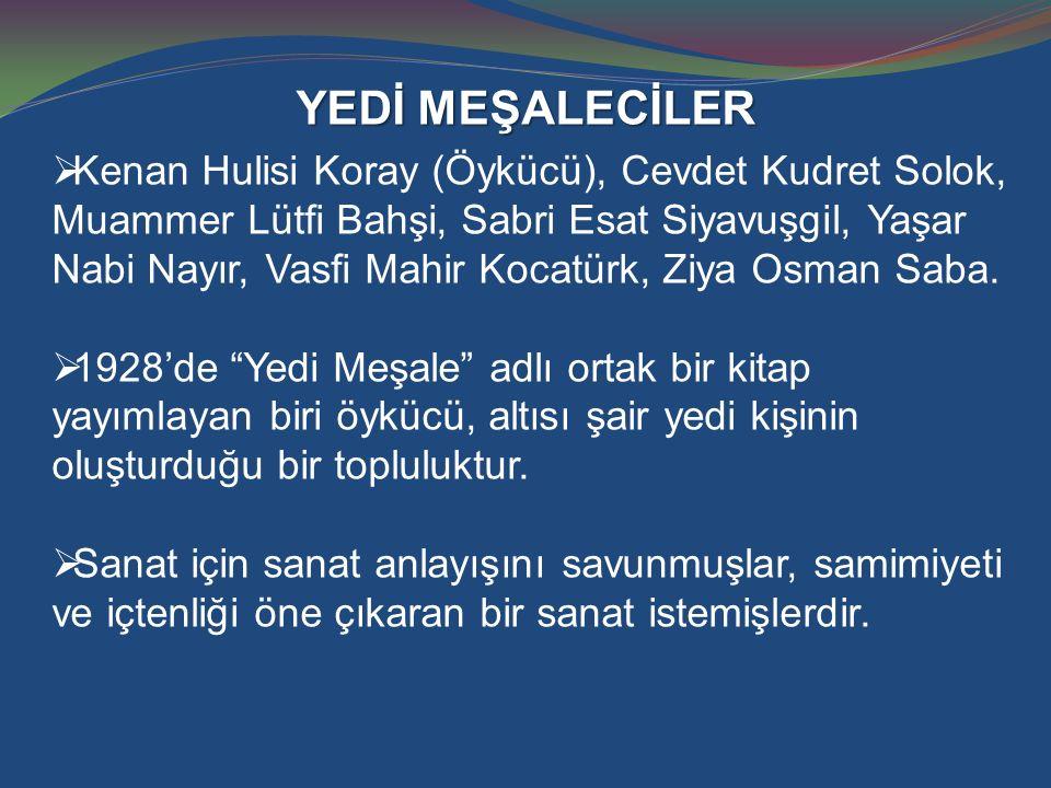 HALİKARNAS BALIKÇISI (1886-1973)  Asıl adı Cevat Şakir Kabaağaçlı'dır.