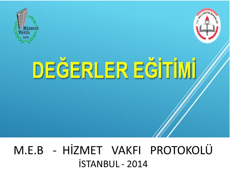 M.E.B - HİZMET VAKFI PROTOKOLÜ İSTANBUL - 2014