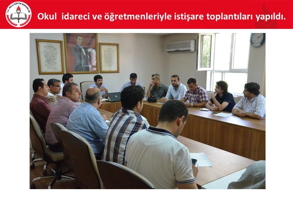 Okul idareci ve öğretmenleriyle istişare toplantıları yapıldı.