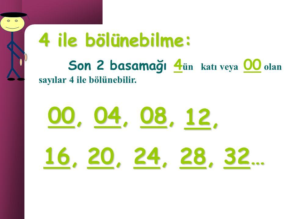 3 ile bölünebilme: 3 ile bölünebilme: Rakamları toplamı 3 ve 3ün katı olan sayılar 3 ile bölünebilir. 12 = 3 ile tam bölünür 4 3 + 5 += 9 1995+ ++ =6