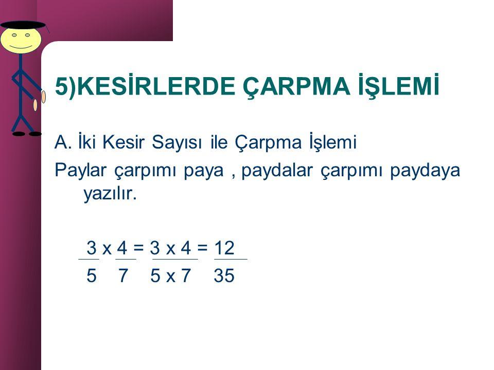 B. Paydaları Eşit Olmayan Kesir Sayılarını Çıkarma Paydaları eşitlenir,normal çıkarma işlemi yapılır. 3 _ 1 = 6 – 3 = 3 6 4 12 12 (2) (3)