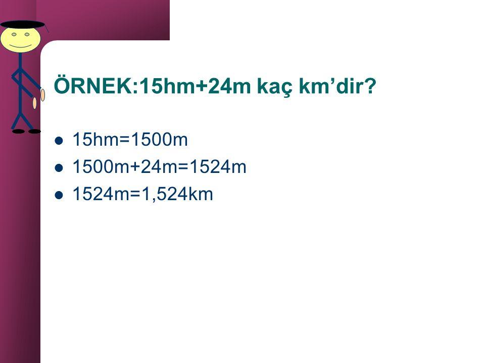 METRENİN AS VE ÜS KATLARI ÜS KATLARI KİLOMETRE 1km=1000m HEKTOMETRE 1hm=100m DEKAMETRE 1dam=10m AS KATLARI DESİMETRE 1dm=0,1m SANTİMETRE 1cm=0,01m MİL
