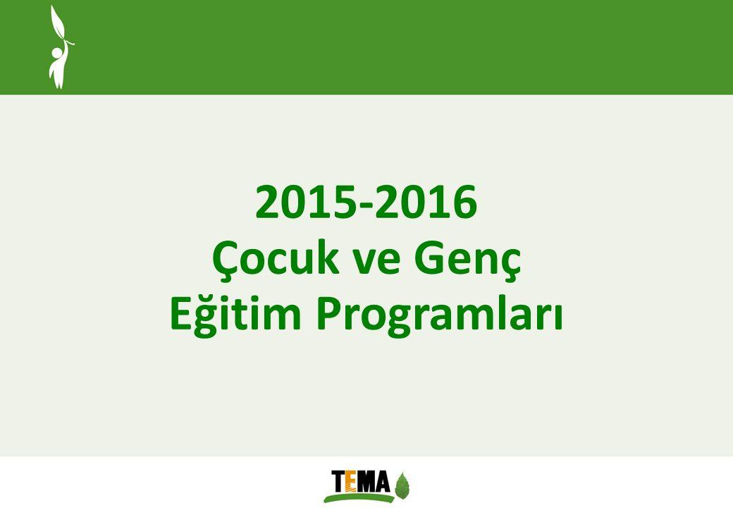 2015-2016 Çocuk ve Genç Eğitim Programları