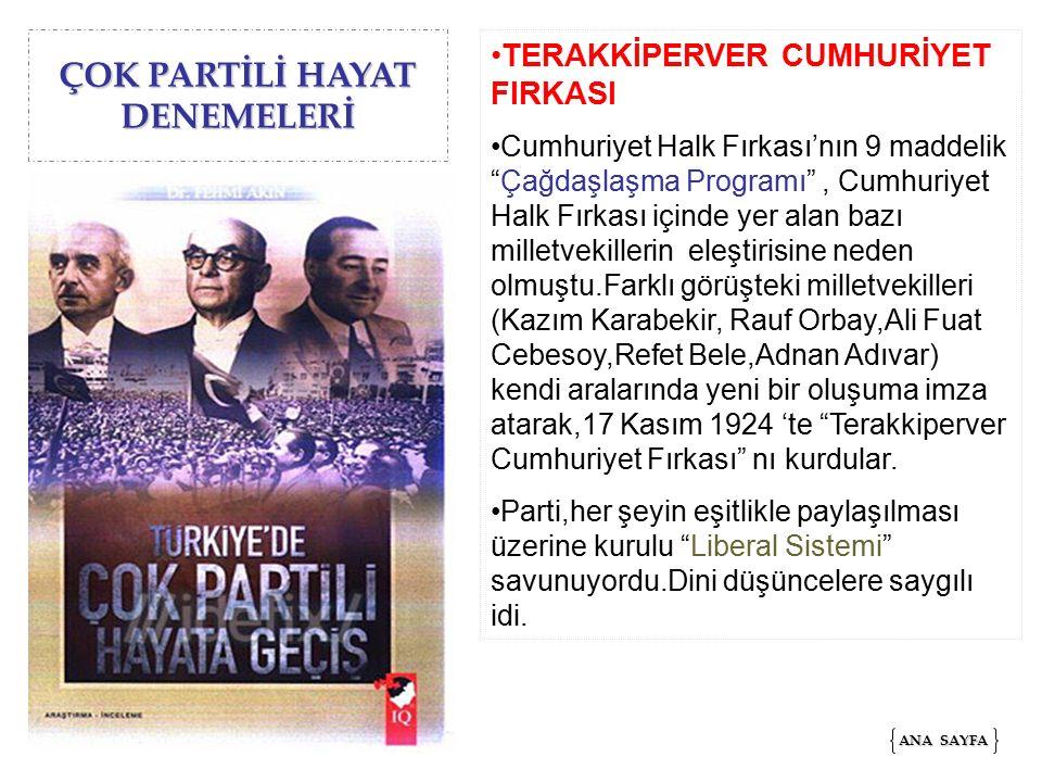 """ÇOK PARTİLİ HAYAT DENEMELERİ TERAKKİPERVER CUMHURİYET FIRKASI Cumhuriyet Halk Fırkası'nın 9 maddelik """"Çağdaşlaşma Programı"""", Cumhuriyet Halk Fırkası i"""