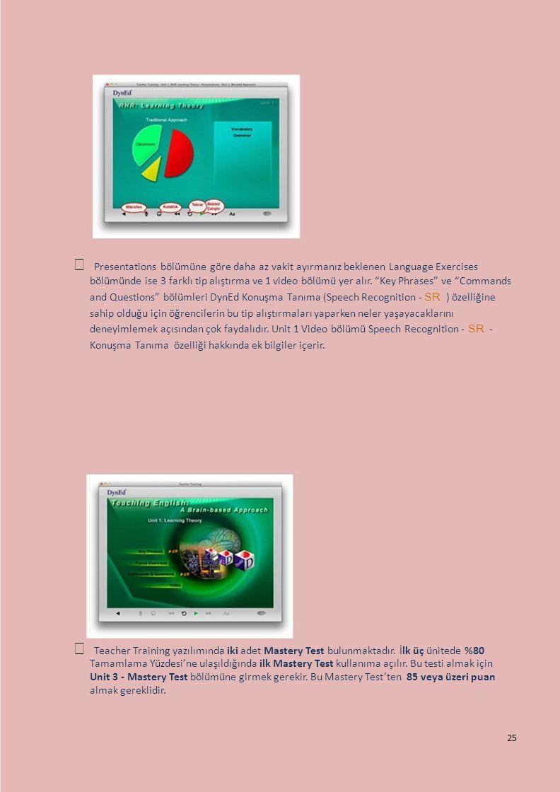  Presentations bölümüne göre daha az vakit ayırmanız beklenen Language Exercises bölümünde ise 3 farklı tip alıştırma ve 1 video bölümü yer alır.