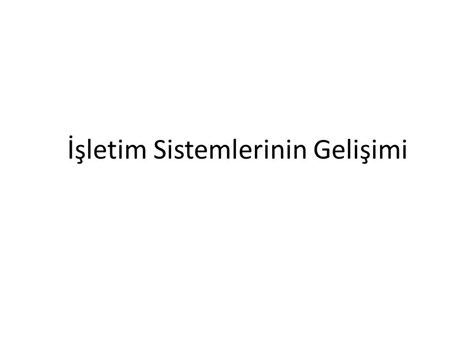 Sistem Çağrıları Tipleri Görev Kontrolü – create process, terminate process – end, abort – load, execute – get process attributes, set process attributes – wait for time – wait event, signal event – allocate and free memory – Dump memory if error – Debugger for determining bugs, single step execution – Locks for managing access to shared data between processes