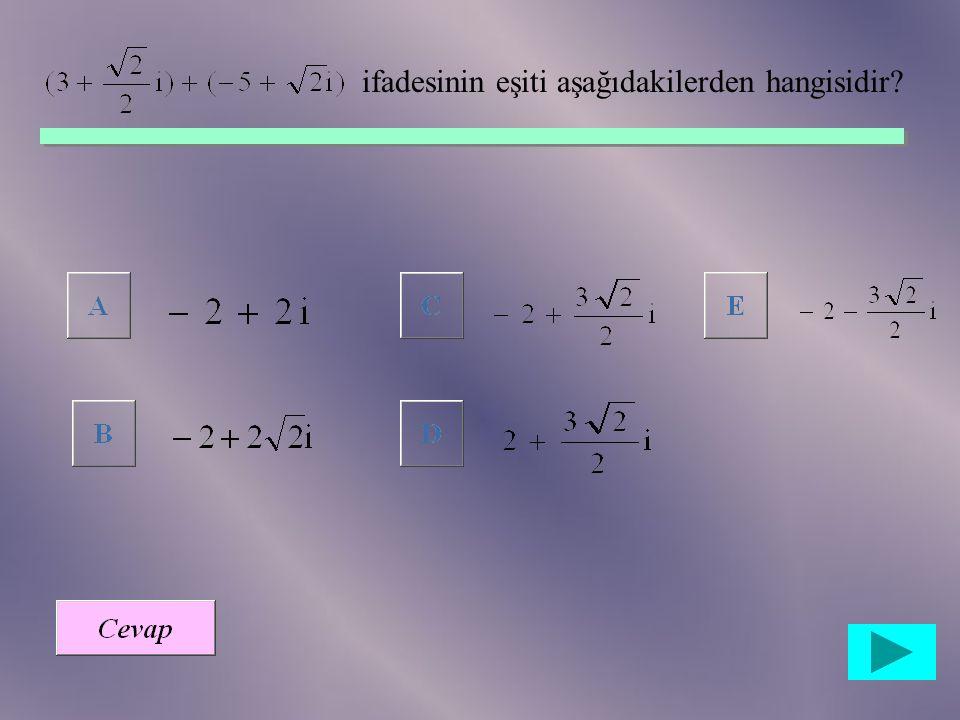 ÖRNEK: Yandaki z karmaşık sayısının kutupsal biçimi; r=|z|=6 ve  =180 o -20 o =160 o olduğundan, z=6(Cos160 o +iSin160 o ) dır. 20 o z x y 6 SORULAR: