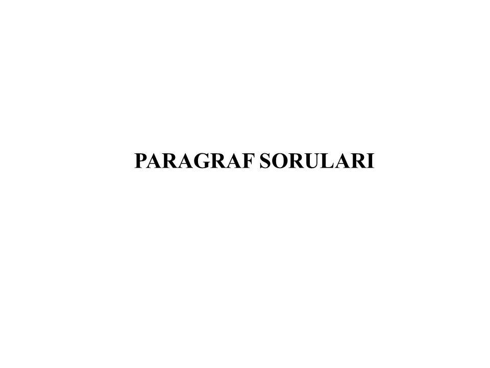 PARAGRAF SORULARI