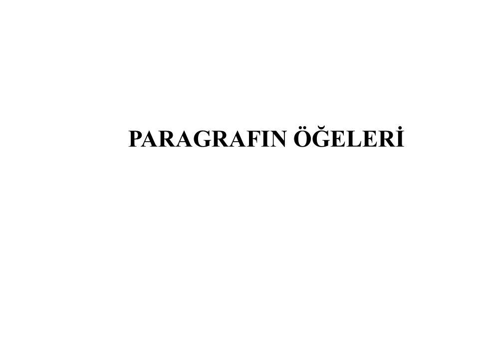 PARAGRAFIN ÖĞELERİ