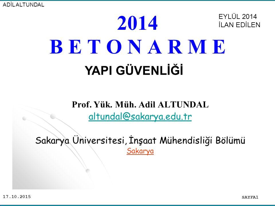 17.10.2015 B E T O N A R M E SAYFA1 ADİL ALTUNDAL Prof.