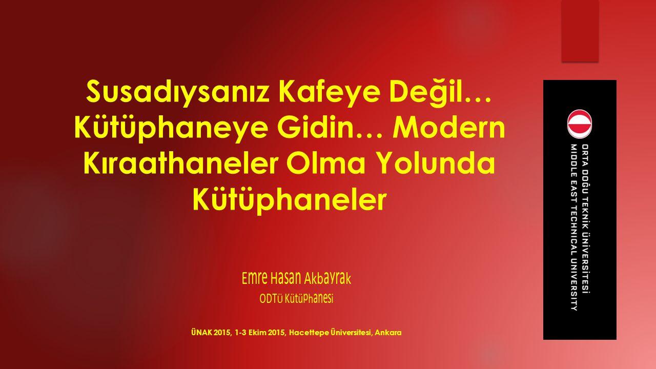 Bibliotheek Breda http://www.bibliotheekbreda.nl/ ÜNAK 2015, 1-3 Ekim 2015, Hacettepe Üniversitesi, Ankara Yeni Nesil Halk Kütüphaneleri (Ergonomik, Teknolojik Donanımlı, Özgün Tasarımlı)