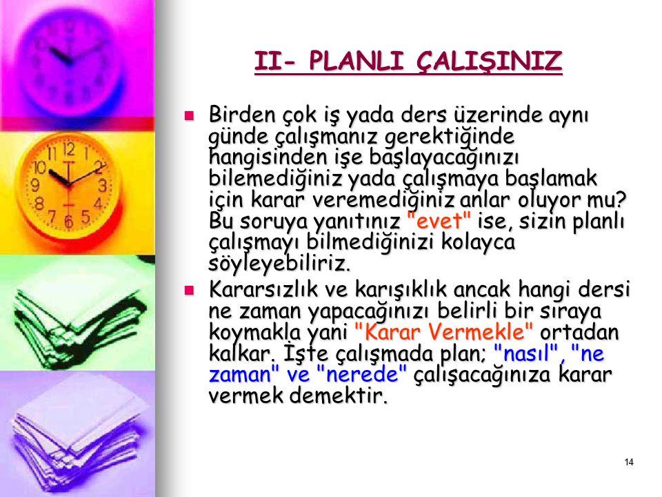 13 Plan Nedir? Planlı Çalışmayı Anlatayım Sana: