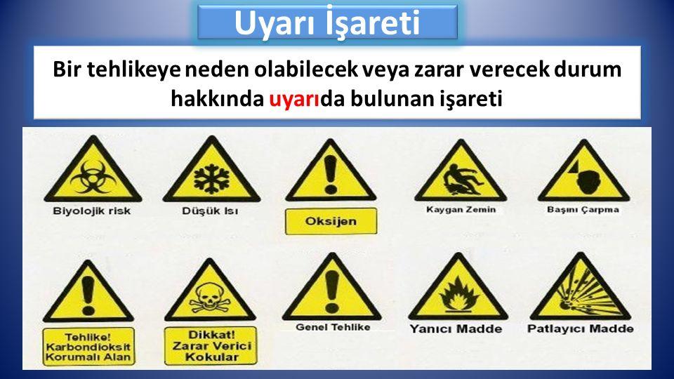 Bir tehlikeye neden olabilecek veya zarar verecek durum hakkında uyarıda bulunan işareti Uyarı İşareti