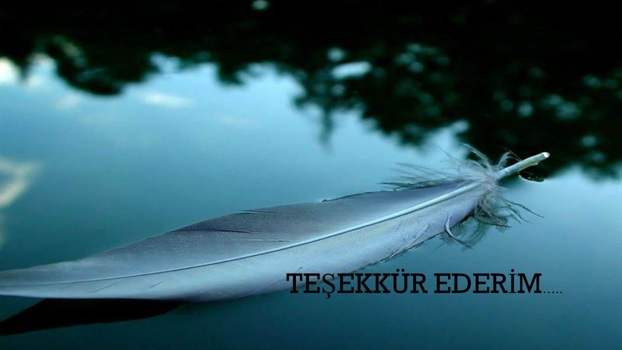TE Ş EKKÜR EDER İ M …..