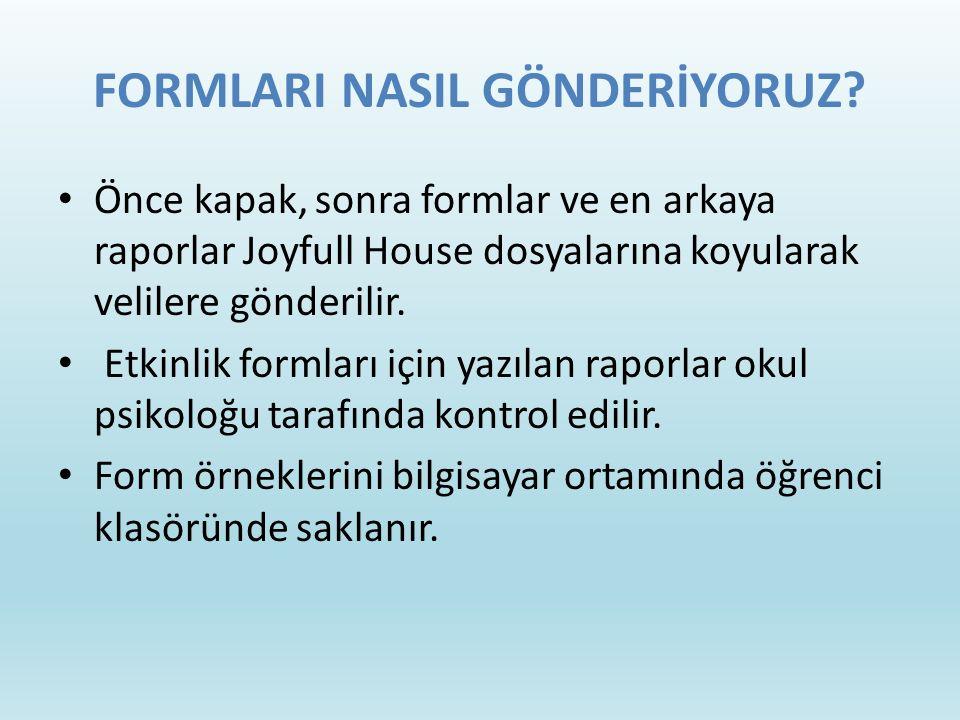FORMLARI NASIL GÖNDERİYORUZ.