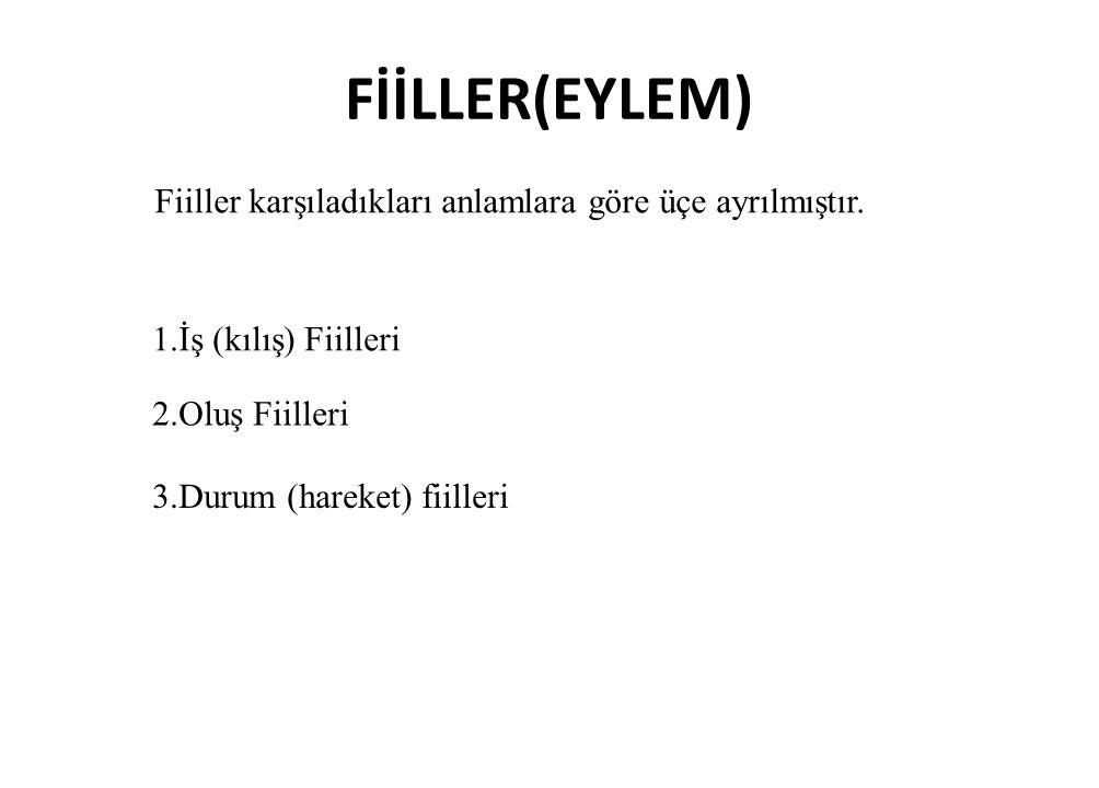 FİİLLER(EYLEM) Bal mumundan heykelini yaptırmış.4.