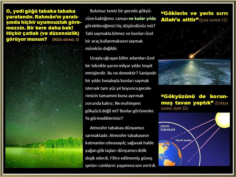 Bulutsuz temiz bir gecede gökyü- züne baktığımız zaman ne kadar yıldız görebileceğimizi hiç düşündünüz mü.