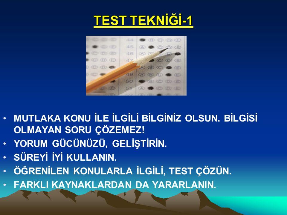 TEST TEKNİĞİ-1 MUTLAKA KONU İLE İLGİLİ BİLGİNİZ OLSUN.