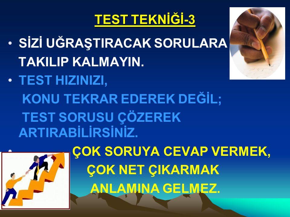 TEST TEKNİĞİ-3 SİZİ UĞRAŞTIRACAK SORULARA TAKILIP KALMAYIN.