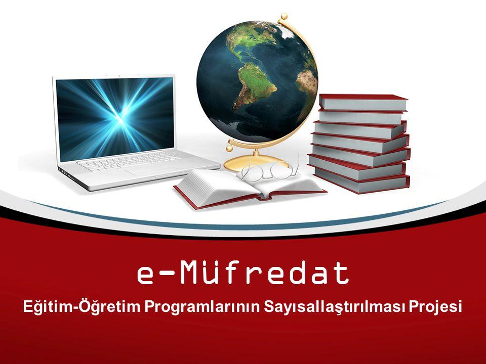 e-Müfredat Eğitim-Öğretim Programlarının Sayısallaştırılması Projesi