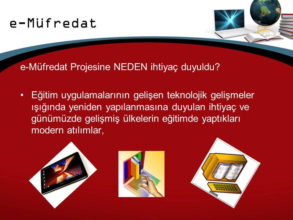 e-Müfredat Projesine NEDEN ihtiyaç duyuldu.