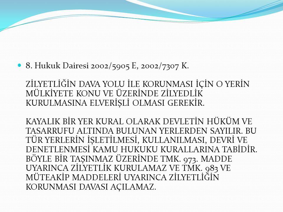 8.Hukuk Dairesi 2002/5905 E, 2002/7307 K.