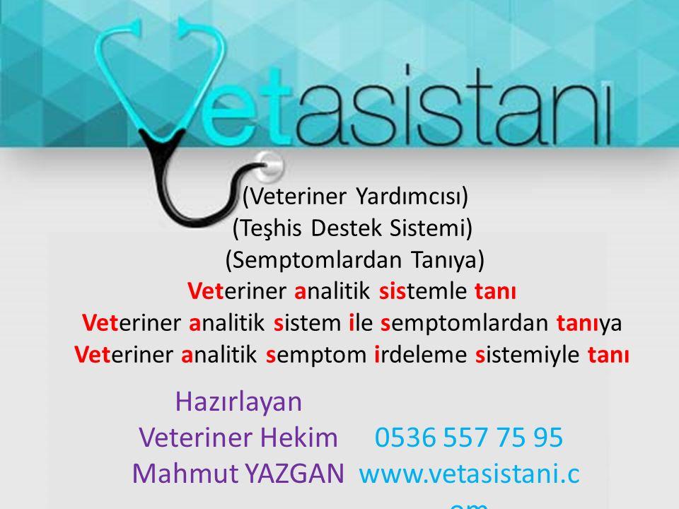 (Veteriner Yardımcısı) (Teşhis Destek Sistemi) (Semptomlardan Tanıya) Veteriner analitik sistemle tanı Veteriner analitik sistem ile semptomlardan tan