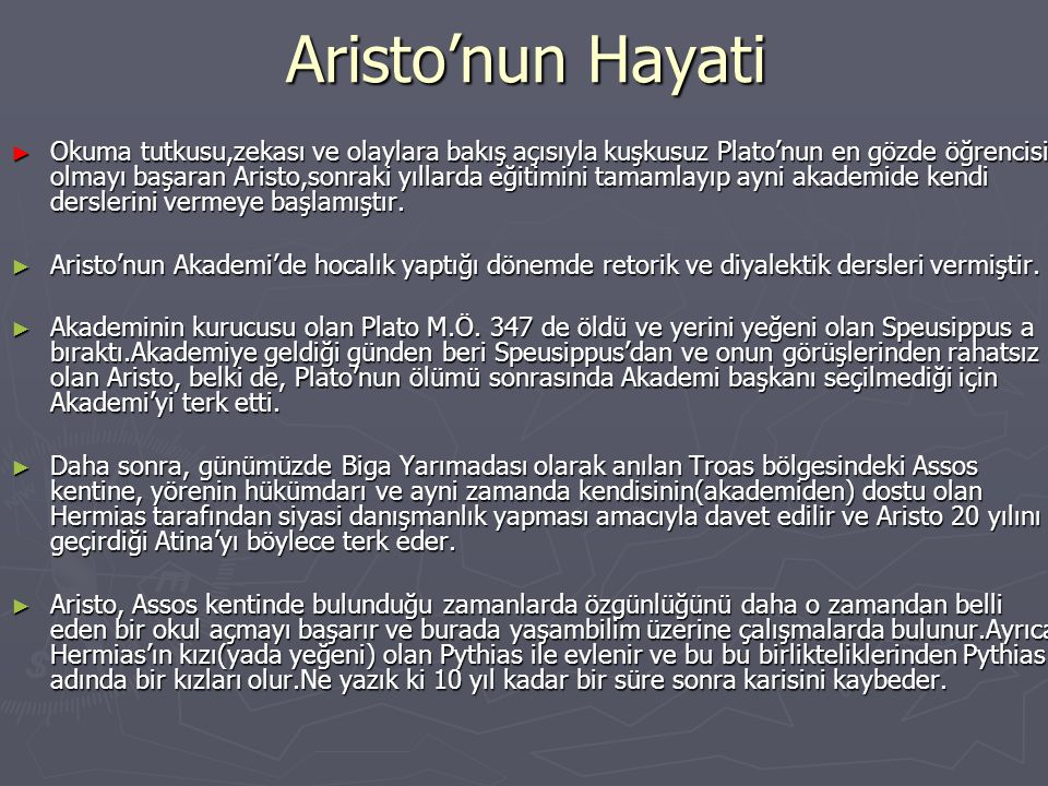 ARİSTO'NUN ÇALIŞMALARI BİYOLOJİ Aristo ilk doğa araştırmacısıdır.