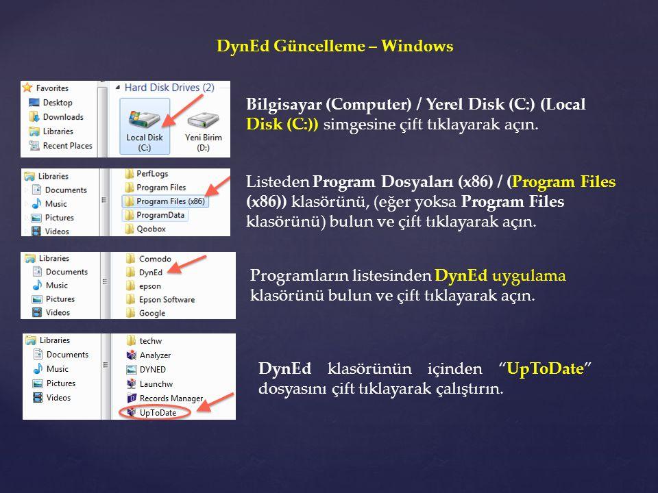 DynEd Güncelleme – Windows Bilgisayar (Computer) / Yerel Disk (C:) (Local Disk (C:)) simgesine çift tıklayarak açın. Listeden Program Dosyaları (x86)