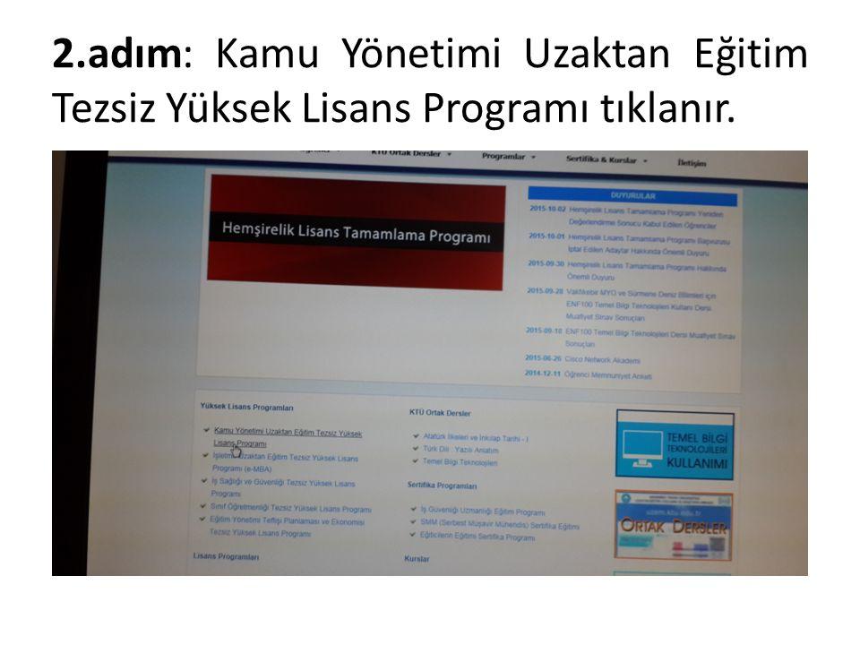2.adım: Kamu Yönetimi Uzaktan Eğitim Tezsiz Yüksek Lisans Programı tıklanır.