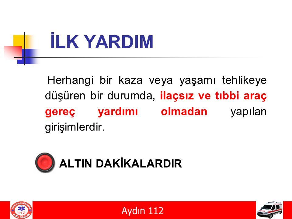 ZEHİRLENMELER Aydın 112