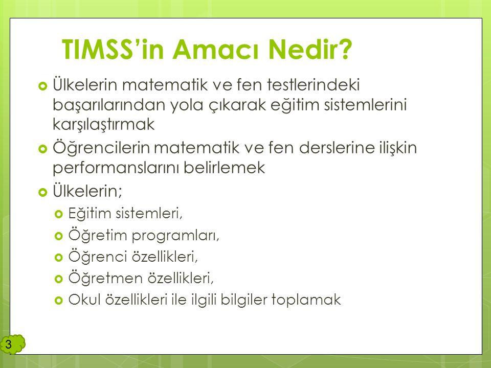 TIMSS Nasıl Uygulanıyor. Matematik ve Fen derslerindeki öğrenci başarısı değerlendirilir.