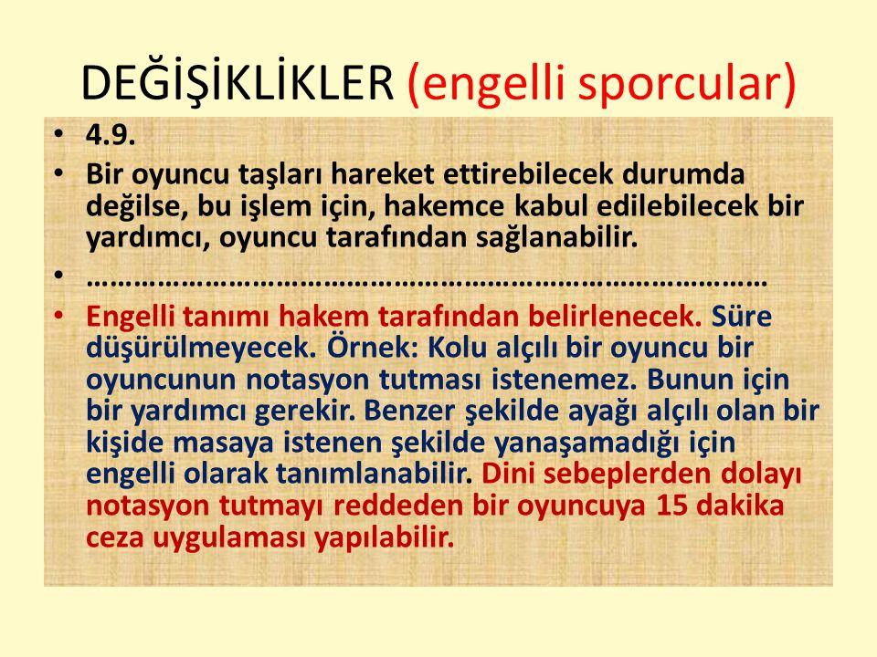 DEĞİŞİKLİKLER HAMLENİN TAMAMLANMASI 6.2 a.