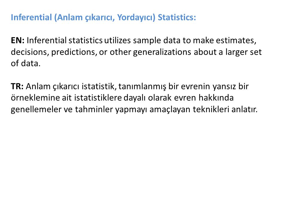Five Elements of Inferential Statistical Problems 1.The population of interest 2.One or more variables (characteristics of the population units) that are to be investigated 3.The sample of population units 4.The inference about the population based on information contained in the sample 5.A measure of the inference