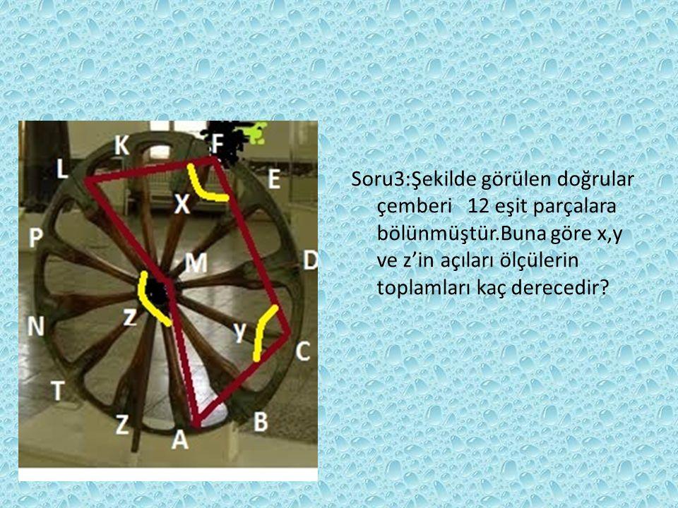 Soru2 :Yandaki saat 12 eşit parçaya bölünmüştür.x+y ölçüsünün toplamı kaçtır?